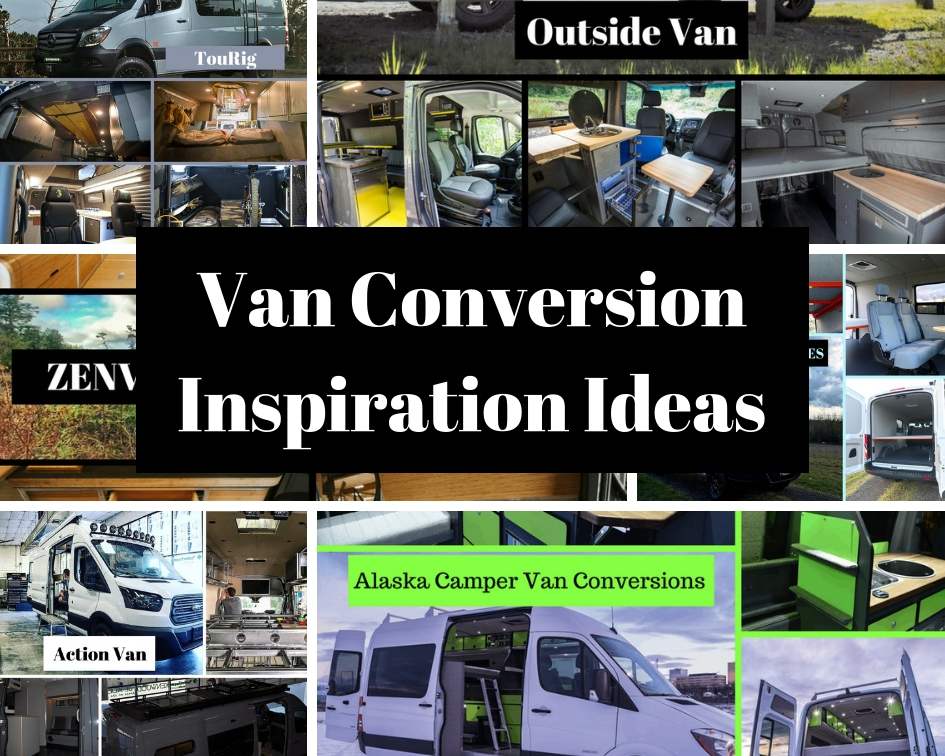 Van Conversion Inspiration Ideas - Weekender Van Life