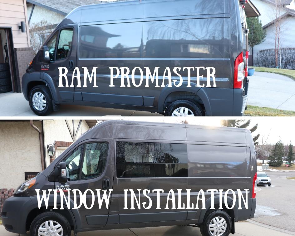Ram ProMaster Window Installation - Weekender Van Life